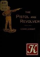 Книга The pistol and revolver