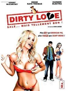 Грязная любовь / Dirty Love (2005) DVDRip