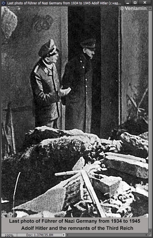 Last photo of Führer of Nazi Germany from 1934 to 1945 Adolf Hitler and the remnants of the Third Reich