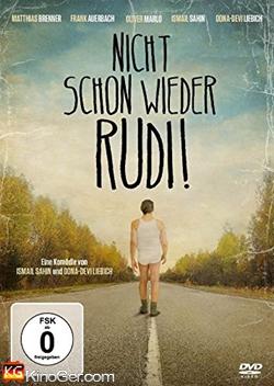 Nicht schon wieder Rudi! (2015)