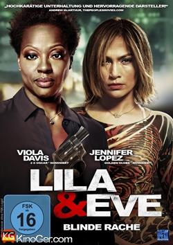 Lila & Eve - Blinde Rache (2015)