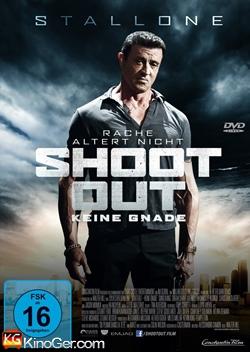 Shootout - Keine Gnade (2013)