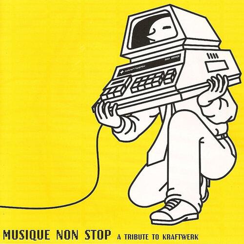 VA - Musique Non Stop: A Tribute To Kraftwerk (1998) MP3