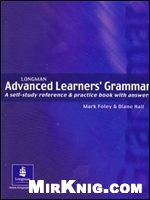 Книга Advanced Grammar: a Self-study Reference and Practice Book with Answers (Longman Learners Grammar)