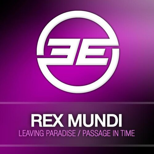 Rex Mundi - Leaving Paradise / Passage In Time