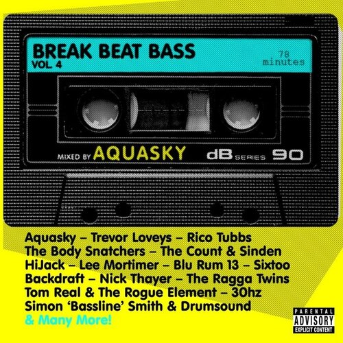 Breakbeat Bass 4 - Compiled By Aquasky (2008)