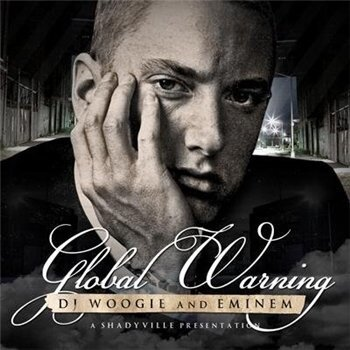 DJ Woogie & Eminem - Global Warning