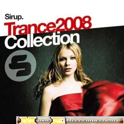 VA - Sirup Trance Collection [2008]