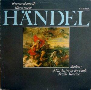 Händel - Feuerwerksmusik. Wassermusik (1983) [ETERNA, 8 27 705]