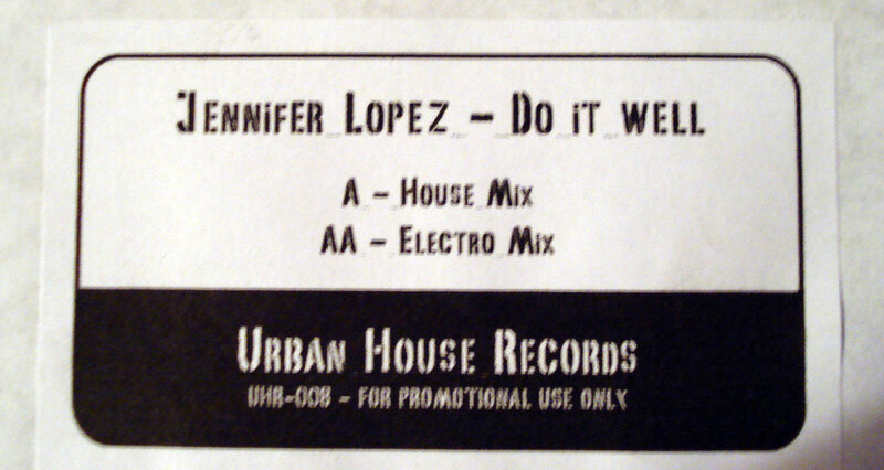 Jennifer_Lopez-Do_It_Well-(UHR008)-Bootleg-Onesided_Vinyl-2008-XXL
