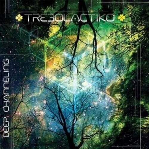 Trebolactiko - Deep Channeling - 2009