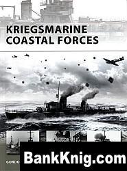 Книга Kriegsmarine Coastal Forces