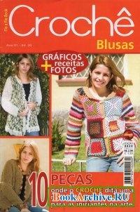 Книга Fio a Fio Book №20 Croche Blusas.