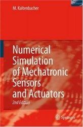 Книга Numerical Simulation of Mechatronic Sensors and Actuators