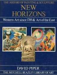 Книга New Horizons: Western Art Since 1789 & Art of the East (The Illustrated Library of Art pt.3)