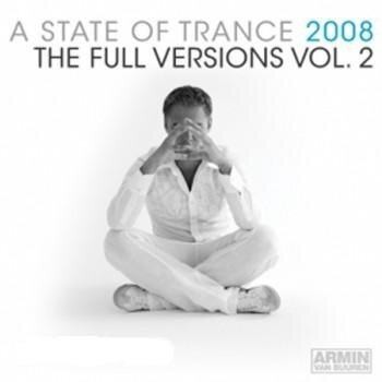 A State Of Trance 2008: The Full Versions Vol.2