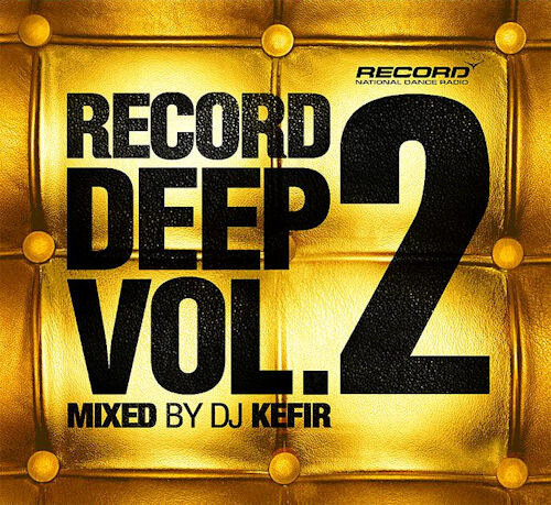 VA - Record Deep Vol. 2 (Mixed by DJ Kefir) - 2009