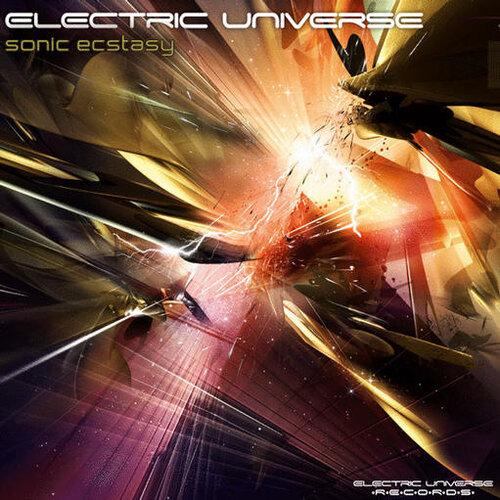 Electric Universe - Sonic Ecstasy - 2008