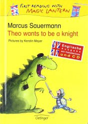 Аудиокнига Theo wants to be a knight (First Reading with Magic Lantern)