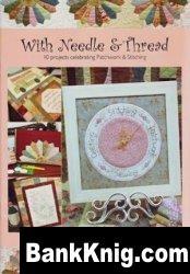 Книга With Needle & Thread. 10 projects celebrating Patchwork & Stitching djvu 16,7Мб