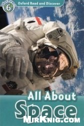 Аудиокнига Oxford Read and Discover level 6: All about space