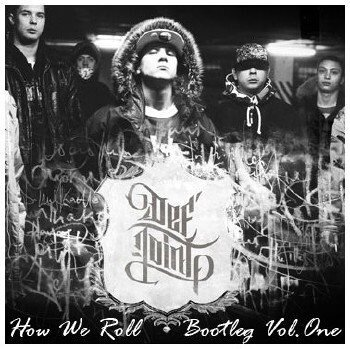 Def Joint - How We Roll Vol. 1 (Bootleg)