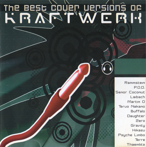 VA - The Best Cover Versions of Kraftwerk (2002) FLAC