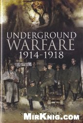 Книга Underground Warfare 1914-1918