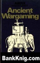 Книга Airfix Magazine Guide 09 Ancient Wargaming pdf 8,68Мб