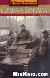 Книга Czarna Brygada: 10.Brygada Kawalerii płk Stanisława Maczka