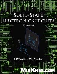 Книга Solid-State Electronic Circuits - Volume 4