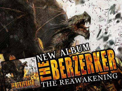 The Berzerker - The Reawakening (2008)