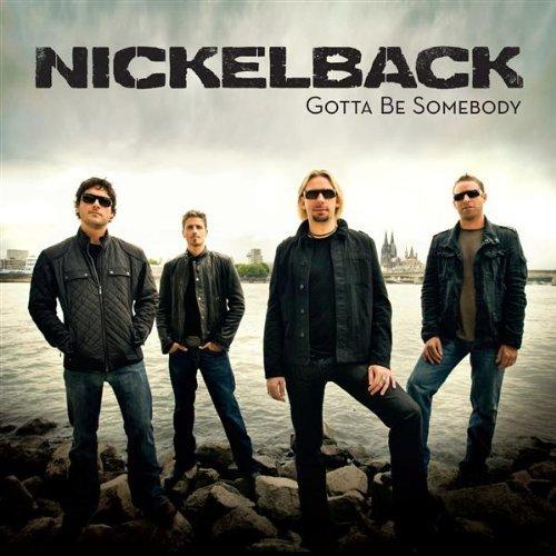 Nickelback-Gotta_Be_Somebody-Promo_CDS-2008-XXL