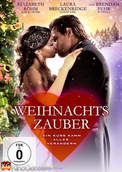 Weihnachtszauber - Ein Kuss kann alles verändern (2011)