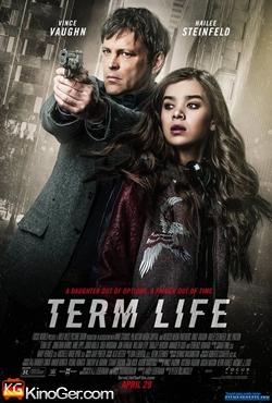 Term Life - Mörderischer Wettlauf (2016)