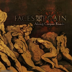 Faces Of Cain > Along Corpse Roads  (2016)