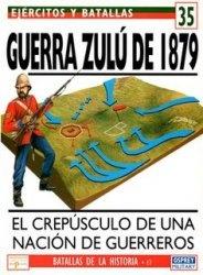 Книга Ejercitos y Batallas 35. Batallas de la Historia 17: Guerra zulu, 1879