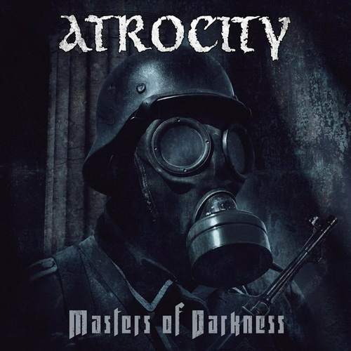 Atrocity - 2017 - Masters Of Darkness [Massacre, MAS DP1001, Germany]