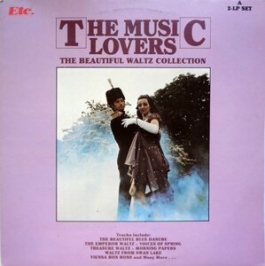 The Music Lovers. The Beautiful Waltz Collection (1983) [Etc., ETC 021]