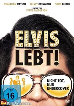 Elvis lebt! - Nicht tot, nur Undercover (2016)
