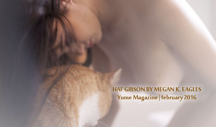Хэф Гибсон / Haf Gibson by Megan K. Eagles in Yume Magazine february 2016