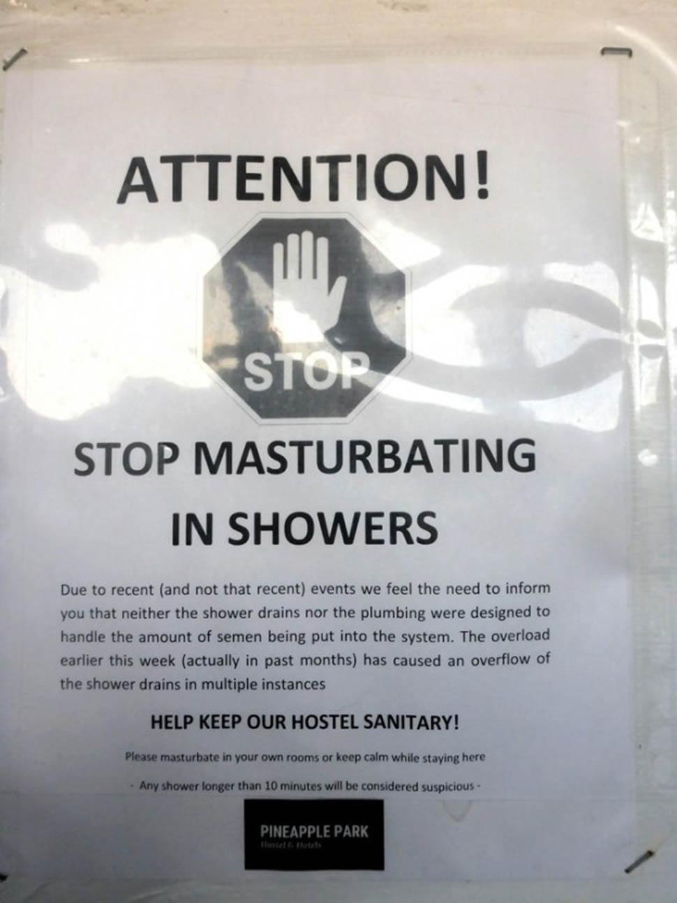 Хостелы в реальной жизни. «Внимание! Прекратите мастурбировать в душе. В связи с недавними (и не нед