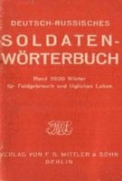 Журнал Deutsch-russisches Soldaten-Worterbuch fur Feldgebrauch und tagliches Leben (Военный немецко-русский словарь-разговорник для солдат вермахта) pdf 5,8Мб