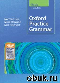 Книга Harrison M., Paterson K. - Oxford Practice Grammar - Basic