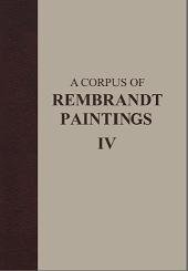 Книга A Corpus of Rembrandt Paintings IV: Self-Portraits (Rembrandt Research Project Foundation) (v. 4