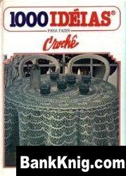 Журнал 1000 ideias para fazer croche vol 1