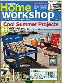 Журнал Canadian Home Workshop - Summer 2010