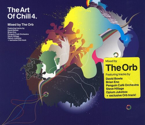 The Art Of Chill 4 - Mixed by The Orb