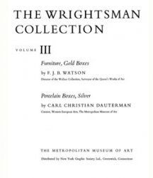 Книга The Wrightsman Collection. Vols. 3 and 4, Furniture, Snuffboxes, Silver, Bookbindings, Porcelain