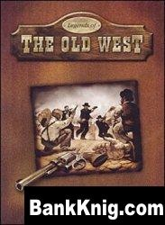 Книга Legends Of The Old West